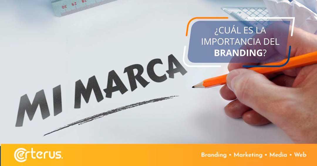¿Por qué es importante el branding para tu negocio?