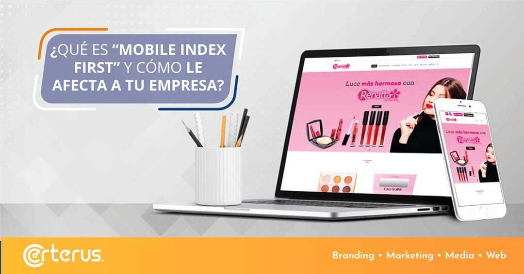 ¿Cómo impacta el «Mobile Index First» a mi empresa?