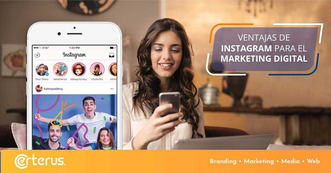 Ventajas de Instagram para tu estrategia de Marketing Digital.