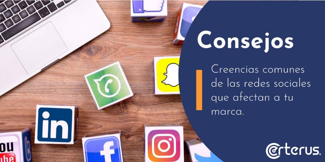 Creencias comunes de las redes sociales que afectan a tu marca