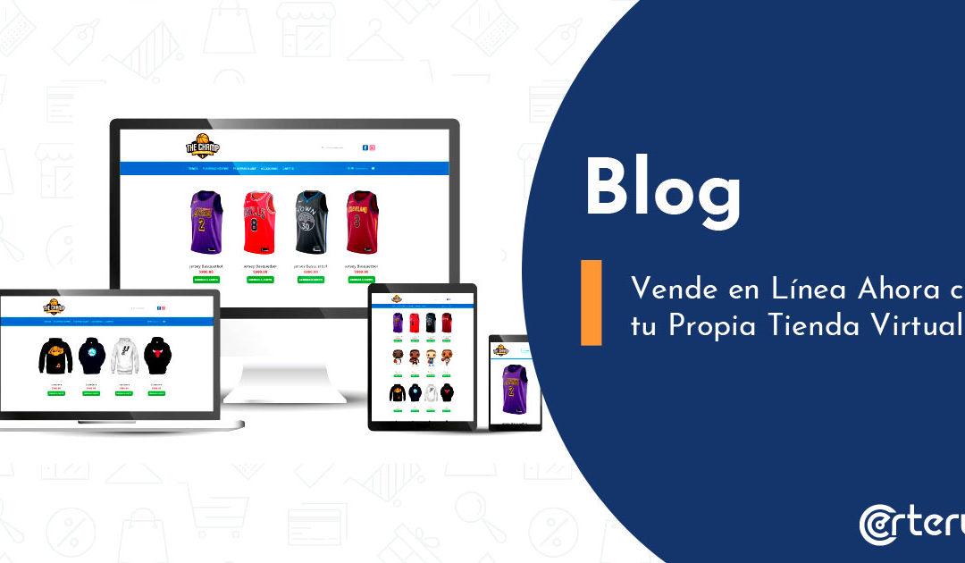 Vende en Línea Ahora con tu Propia Tienda Virtual